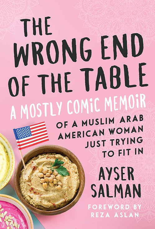 The Wrong End of the Table By Ayser Salman