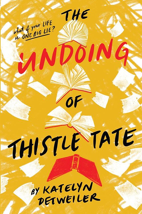 The Undoing of Thistle Tate by Katelyn Detweiler