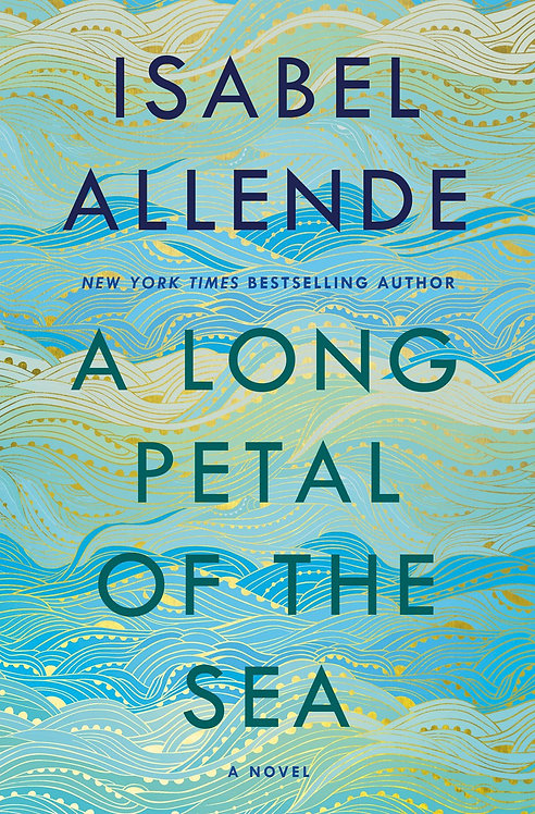 A Long Petal of the Sea by Isabel Allende, Nick Caistor, Amanda Hopkinson