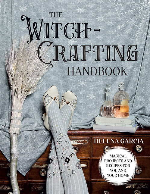 The Witch-Crafting Handbook by Helena Garcia