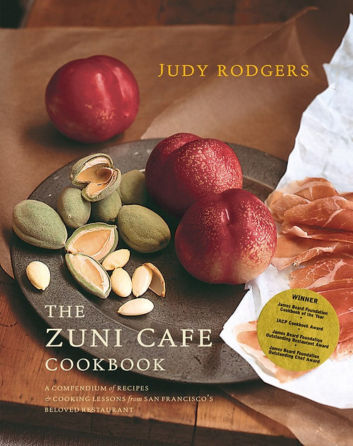 The Zuni Cafe Cookbook by Judy Rodgers