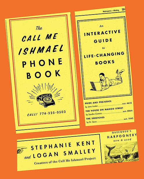 The Call Me Ishmael Phone Book by Stephanie Kent and Logan Smalley