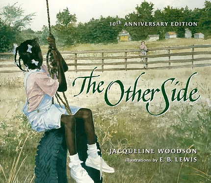 The Other Side by Jacqueline Woodson, E. B. Lewis