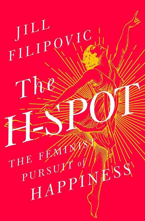 The H-Spot by Jill Filipovic