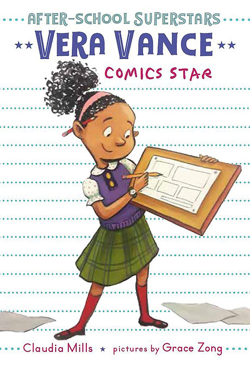Vera Vance: Comics Star by Claudia Mills, Grace Zong