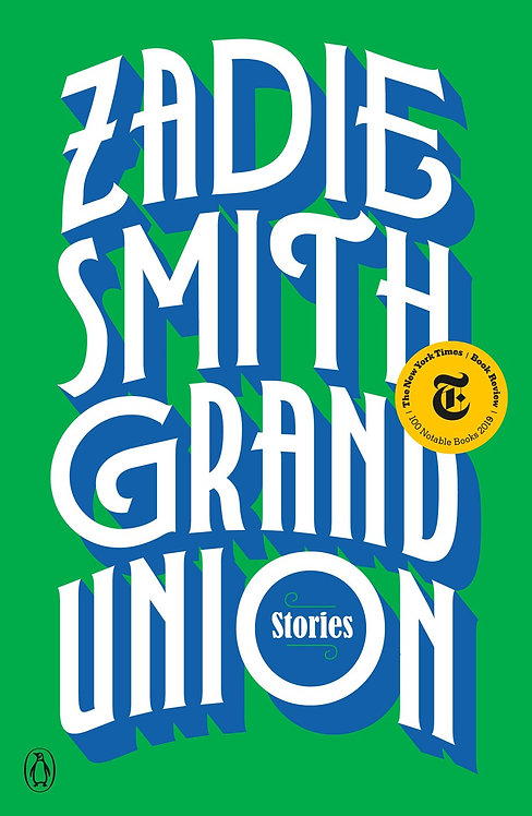 Grand Union (Paperback) by Zadie Smith