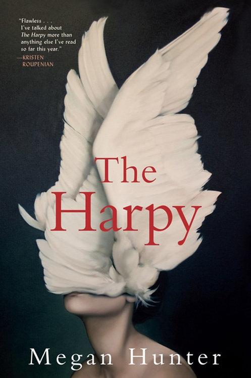 The Harpy: A Novel by Megan Hunter