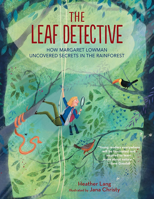 The Leaf Detective by Heather Lang, Jana Christy