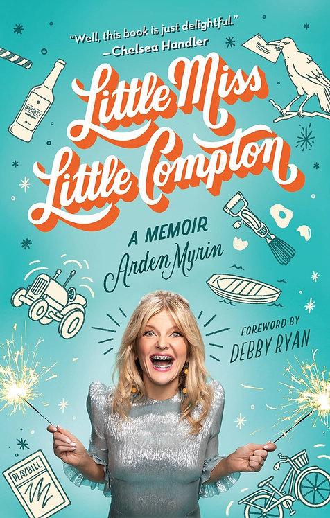 Little Miss Little Compton by Arden Myrin, Debby Ryan