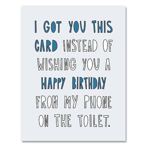 Toliet Birthday Card from Near Modern Disaster