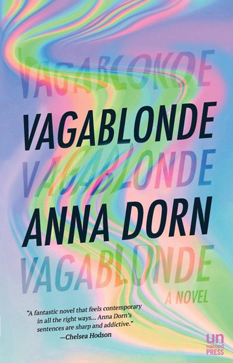 Vagablonde by Anna Dorn