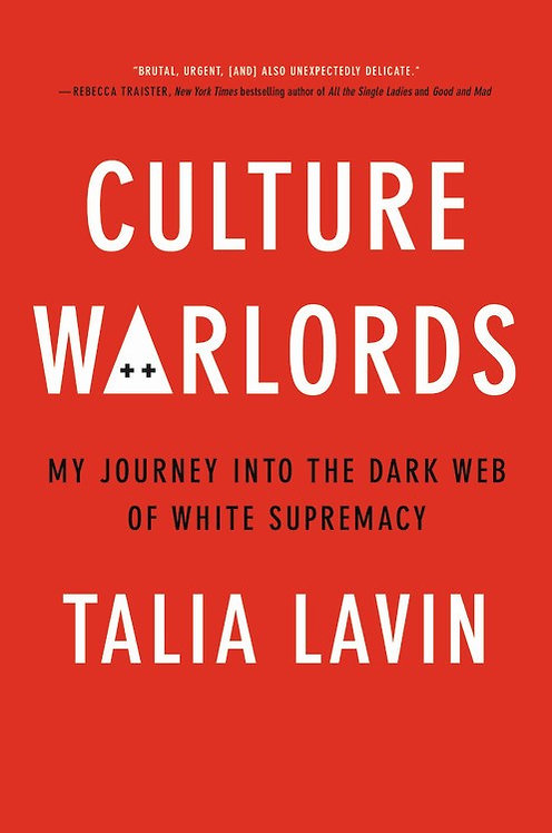 Culture Warlords by Talia Lavin