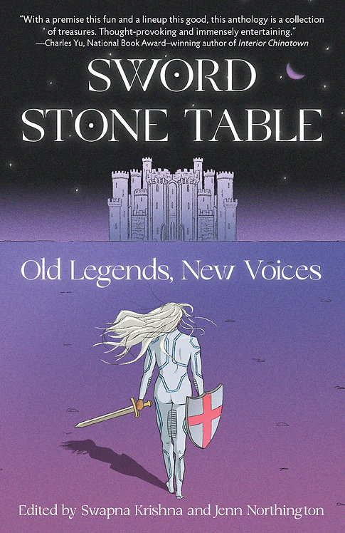 Sword Stone Table by Swapna Krishna, Jenn Northington
