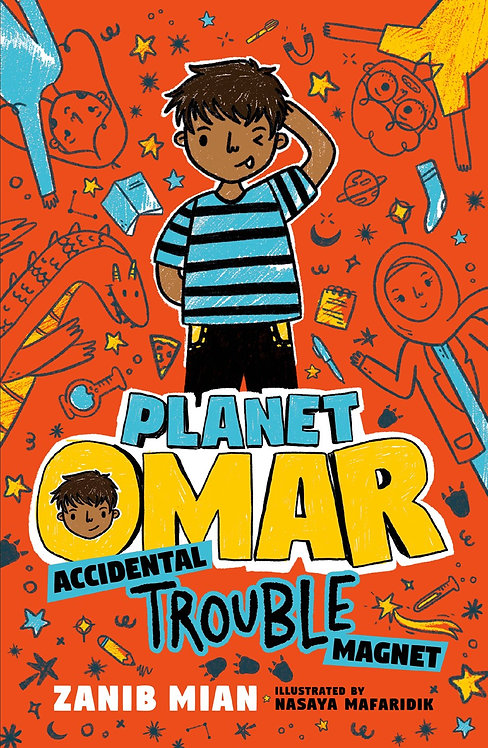 Planet Omar: Accidental Trouble Magnet by Zanib Mian, Nasaya Mafaridik