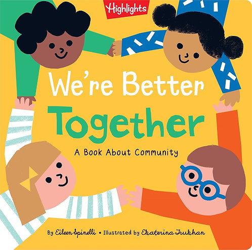We're Better Together by Eileen Spinelli, Ekaterina Trukhan