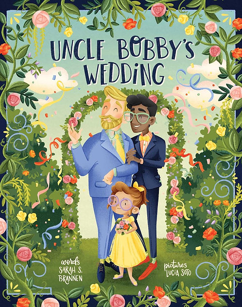 Uncle Bobby's Wedding by Sarah S. Brannen, Lucia Soto