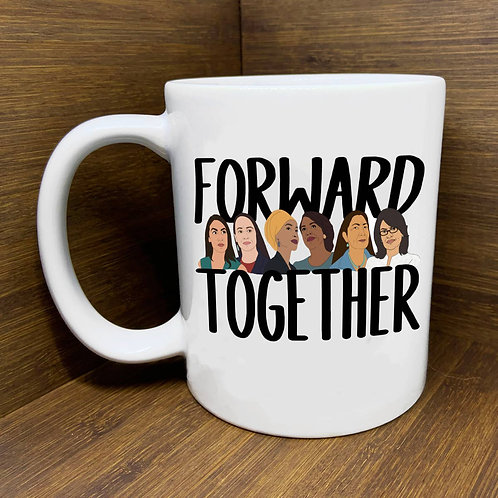 Forward Together Mug by Citizen Ruth