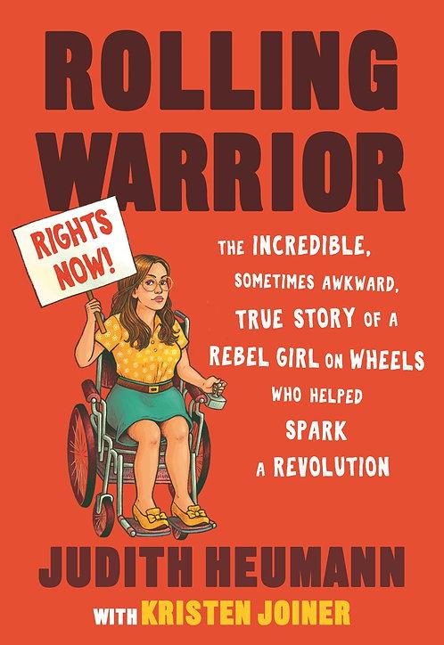 Rolling Warrior by Judith Heumann, Kristen Joiner