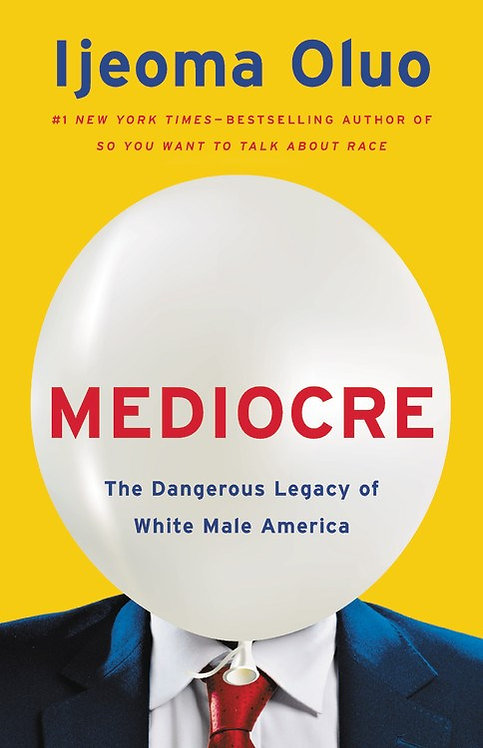 Mediocre by Ijeoma Oluo