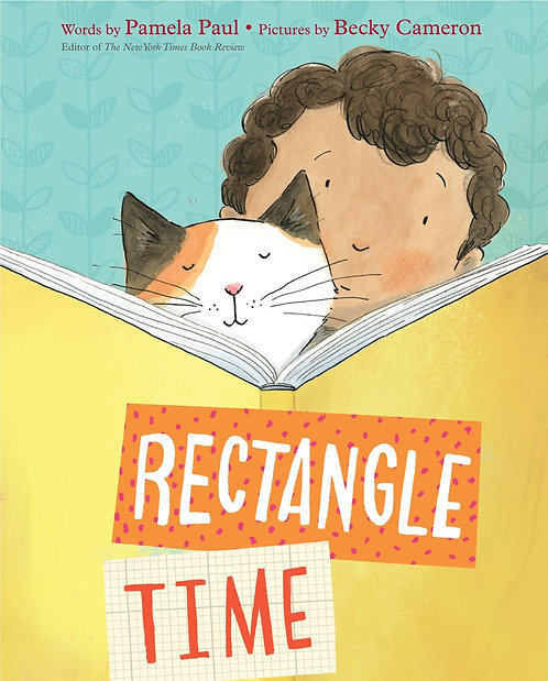 Rectangle Time by Pamela Paul, Becky Cameron