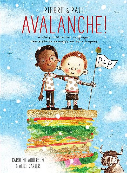 Pierre & Paul: Avalanche! by Caroline Adderson, Alice Carter
