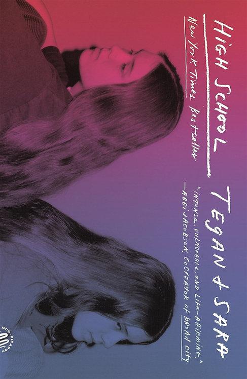 High School (Paperback) by Sara Quin, Tegan Quin