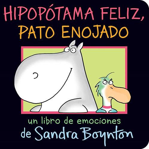 Hipopótama feliz, pato enojado (Happy Hippo, Angry Duck) by Sandra Boynton