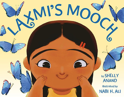 Laxmi's Mooch by Shelly Anand, Nabi H. Ali