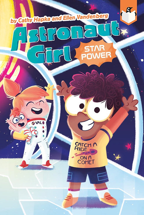 Astronaut Girl #2: Star Power by Cathy Hapka