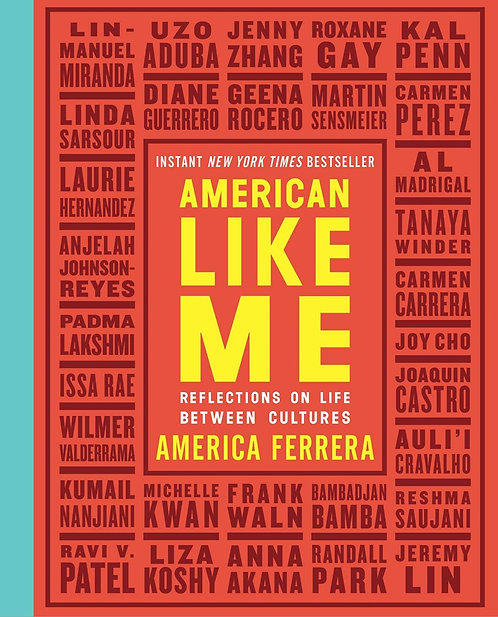 American Like Me by America Ferrera