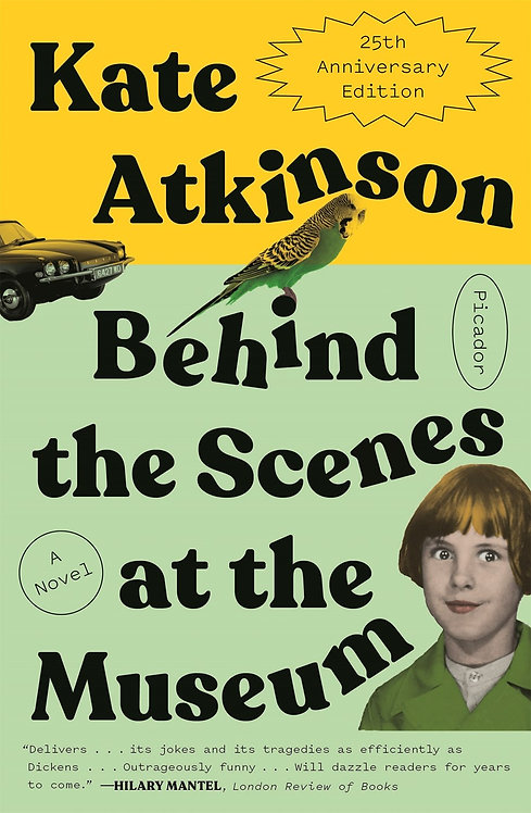 Behind the Scenes at the Museum (25th Anniversary) by Kate Atkinson