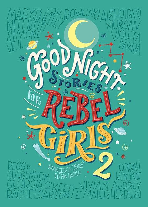 Good Night Stories for Rebel Girls 2 by Elena Favilli, Francesca Cavallo