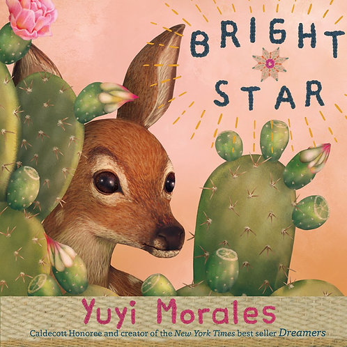 Bright Star by Yuyi Morales