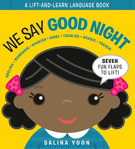 We Say Good Night by Salina Yoon