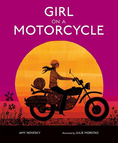 Girl on a Motorcycle by Amy Novesky, Julie Morstad