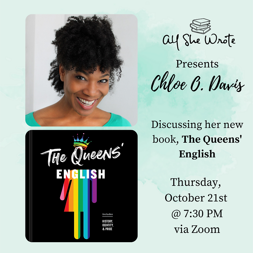 The Queens' English -- Chloe Davis in Conversation with All She Wrote Books