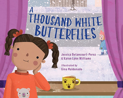A Thousand White Butterflies by Jessica Betancourt-Perez, Karen Lynn Williams