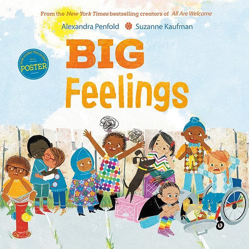 Big Feelings by Alexandra Penfold, Suzanne Kaufman