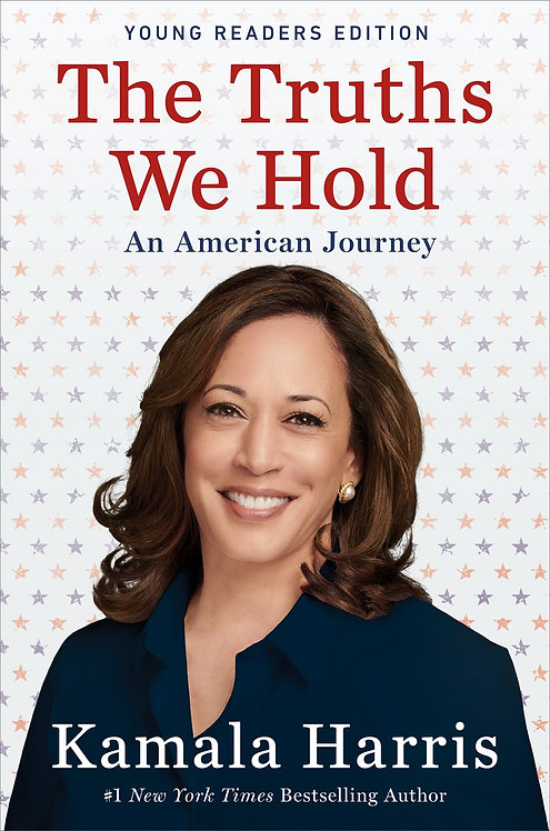The Truths We Hold (Young Readers Edition) by Kamala Harris