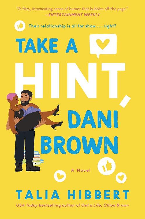 Take a Hint, Dani Brown: A Novel by Talia Hibbert
