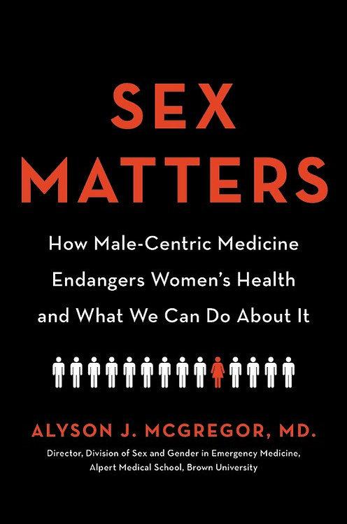 Sex Matters by Alyson J. McGregor