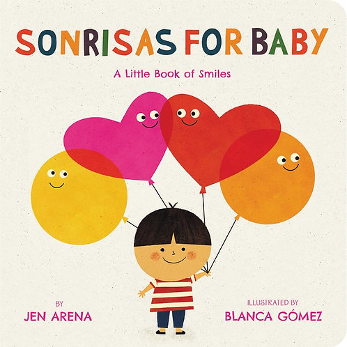 Sonrisas for Baby: A Little Book of Smiles by Jen Arena, Blanca Gomez