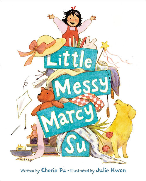 Little Messy Marcy Su by Cherie Fu, Julie Kwon