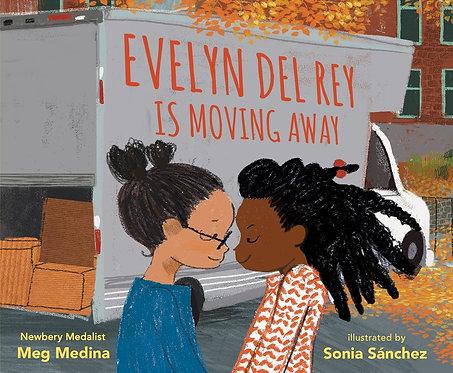 Evelyn Del Rey Is Moving Away by Meg Medina, Sonia Sanchez