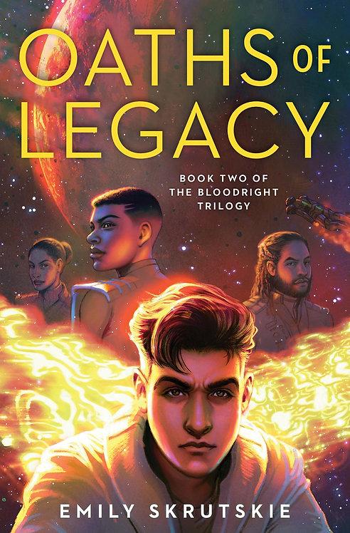 Oaths of Legacy (Book Two) by Emily Skrutskie