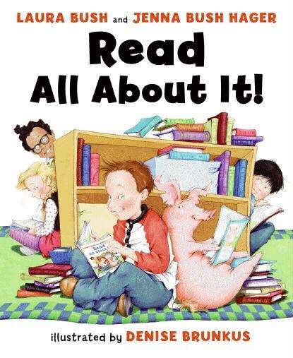Read All About It! by Laura Bush, Denise Brunkus, Jenna Bush Hager