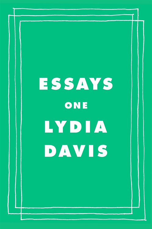 Essays One By Lydia Davis