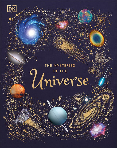 The Mysteries of the Universe by DK