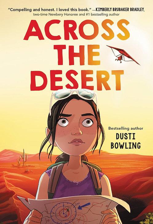 Across the Desert by Dusti Bowling