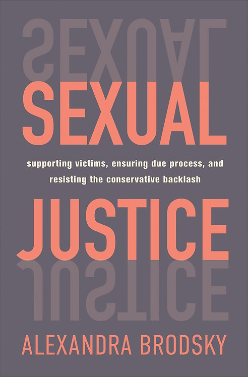 Sexual Justice by Alexandra Brodsky
